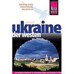 Reise Know-How Ukraine - der Westen Reiseführer für individuelles Entdecken