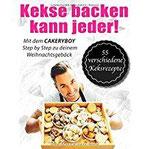 Kekse backen kann jeder Step by Step zu deinem Weihnachtsgebäck