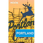 Moon Portland (Travel Guide)