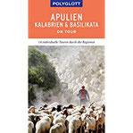 POLYGLOTT on tour Reiseführer Apulien Kalabrien Basilikata Individuelle Touren durch die Region