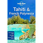 Tahiti & French Polynesia (Country Regional Guides)