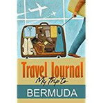 Travel Journal My Trip to Bermuda