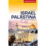 Reiseführer Israel und Palästina Kultur, Geschichte und Gegenwart (Trescher-Reihe Reisen)
