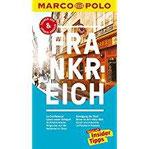 MARCO POLO Reiseführer Frankreich Reisen mit Insider-Tipps. Inklusive kostenloser Touren-App & Update-Service