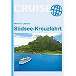 Südsee-Kreuzfahrt (Cruise)