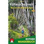 Botanische Wanderungen Kanarische Inseln 35 Touren. Mit GPS-Daten (Rother Wanderbuch)