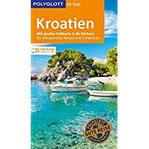 POLYGLOTT on tour Reiseführer Kroatien Mit großer Faltkarte, 80 Stickern und individueller App