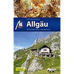 Allgäu Reiseführer Michael Müller Verlag Individuell reisen mit vielen praktischen Tipps.