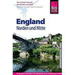 Reise Know-How England – Norden und Mitte Reiseführer für individuelles Entdecken