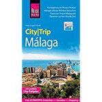Reise Know-How CityTrip Málaga Reiseführer mit Stadtplan und kostenloser Web-App