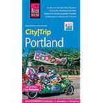 Reise Know-How CityTrip Portland Reiseführer mit Stadtplan und kostenloser Web-App