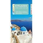 GO VISTA Reiseführer Kykladen Mit Santorin - Mit Faltkarte und 3 Postkarten (Go Vista Info Guide)