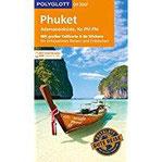 POLYGLOTT on tour Reiseführer Phuket, Andamanenküste, Ko Phi Phi Mit großer Faltkarte, 80 Stickern und individueller App