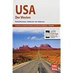 Nelles Guide Reiseführer USA Der Westen Rocky Mountains, Kalifornien, der Südwesten