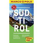 MARCO POLO Reiseführer Südtirol Reisen mit Insider-Tipps. Inkl. kostenloser Touren-App und Events&News