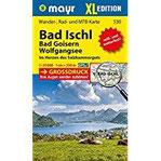 Bad Ischl - Bad Goisern - Wolfgangsee XL Wander-, Rad- und Mountainbikekarte. GPS-genau. 1 25000 (Mayr Wanderkarten)