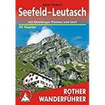 Seefeld - Leutasch mit Mieminger Plateau und Imst. 50 Touren. Mit GPS-Tracks (Rother Wanderführer)