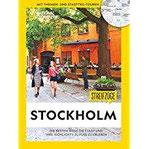 National Geographic Reiseführer Streifzüge Stockholm. Die besten Stadtspaziergänge um alle Highlights zu Fuß zu entdecken. Mit Karten. NEU 2018.