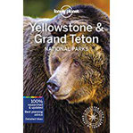 Lonely Planet Yellowstone & Grand Teton National Parks (Lonely Planet Travel Guide)