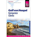 Reise Know-How Reiseführer Golf von Neapel, Kampanien, Cilento