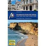 Lissabon & Costa de Lisboa Reiseführer Michael Müller Verlag Cascais, Estoril, Sintra, Ericeira, Sesimbra, Setúbal