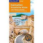 POLYGLOTT on tour Reiseführer Dalmatien, Kroatische Küste Mit großer Faltkarte, 80 Stickern und individueller App