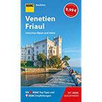 ADAC Reiseführer Venetien und Friaul Der Kompakte mit den ADAC Top Tipps und cleveren Klappkarten