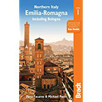 Northern Italy Emilia Romagna Including Bologna, Ferrara, Modena, Parma, Ravenna and the Republic of San Marino (Bradt Travel Guide)