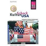 Reise Know-How KulturSchock USA Alltagskultur, Traditionen, Verhaltensregeln, ...
