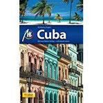 Cuba Reiseführer Michael Müller Verlag Individuell reisen mit vielen praktischen Tipps.