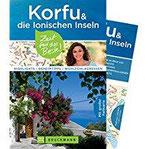Bruckmann Reiseführer Korfu und die Ionischen Inseln Zeit für das Beste. Highlights, Geheimtipps, Wohlfühladressen. Inklusive Faltkarte zum Herausnehmen.