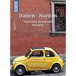 DuMont BILDATLAS Italien Norden Zwischen Bozen und Bologna
