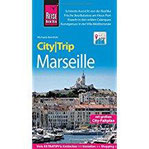 Reise Know-How CityTrip Marseille Reiseführer mit Stadtplan und kostenloser Web-App