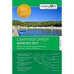 Campingführer Kroatien 2017 + Albanien, Bosnien-Herzegowina, Mazedonien, Montenegro, Serbien und Slowenien