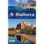 Mallorca Reiseführer Michael Müller Verlag Individuell reisen mit vielen praktischen Tipps (MM-Reiseführer)