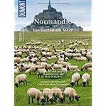 DuMont BILDATLAS Normandie Weiße Klippen, quirlige Häfen