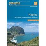 Wanderführer Madeira Die schönsten Wanderungen auf der Blumeninsel (Hikeline Wanderführer)