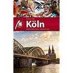 Köln Reiseführer Michael Müller Verlag Individuell reisen mit vielen praktischen Tipps (MM-City)