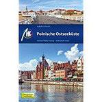 Polnische Ostseeküste Reiseführer Michael Müller Verlag Individuell reisen mit vielen praktischen Tipps.