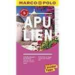 MARCO POLO Reiseführer Apulien Reisen mit Insider-Tipps. Inklusive kostenloser Touren-App & Update-Service