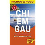 MARCO POLO Reiseführer Chiemgau, Berchtesgadener Land Reisen mit Insider-Tipps. Inklusive kostenloser Touren-App & Update-Service