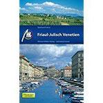 Friaul - Julisch Venetien Reiseführer mit vielen praktischen Tipps.