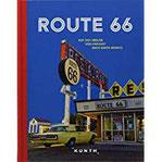 Route 66 Auf 2451 Meilen von Chicago nach Santa Monica (KUNTH Bildbände Illustrierte Bücher)