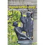 Kennen Sie Würzburg 180 verborgene Schätze