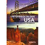 Unterwegs in den USA Das große Reisebuch