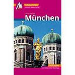 München MM-City Reiseführer Michael Müller Verlag Individuell reisen mit vielen praktischen Tipps und Web-App mmtravel.com