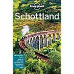 Lonely Planet Reiseführer Schottland mit Downloads aller Karten (Lonely Planet Reiseführer E-Book)