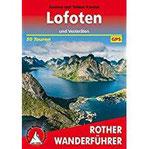 Lofoten und Vesterålen 50 Touren. Mit GPS-Tracks (Rother Wanderführer)