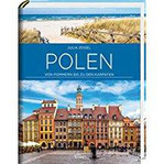 Polen Von Pommern bis zu den Karpaten