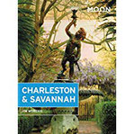 Moon Charleston & Savannah (Travel Guide)